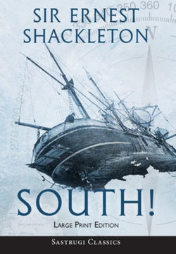 South! (Annotated) LARGE PRINT