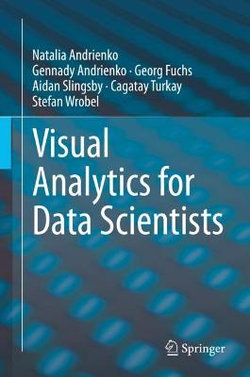 Visual Analytics for Data Scientists