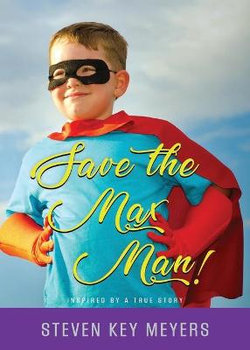 Save The Max Man!