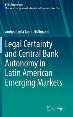 Legal Certainty and Central Bank Autonomy in Latin American Emerging Markets