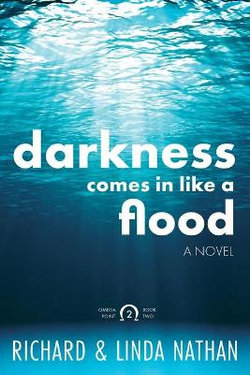 Darkness Comes In Like A Flood