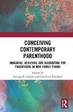 Conceiving Contemporary Parenthood