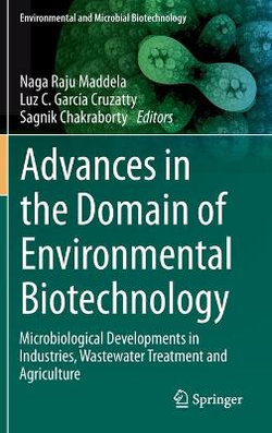 Advances in the Domain of Environmental Biotechnology