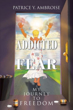 Addicted to Fear