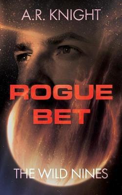 Rogue Bet