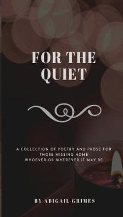 For The Quiet