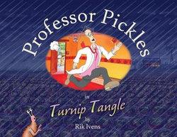 Professor Pickles in Turnip Tangle