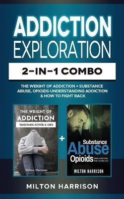 Addiction Exploration 2-In-1 Combo