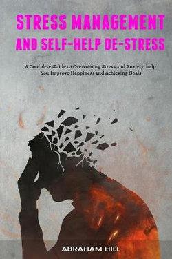 Stress Management and Self-Help De-stress