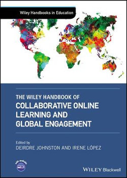 The Wiley Handbook of Collaborative Online Learning and Global Engagement
