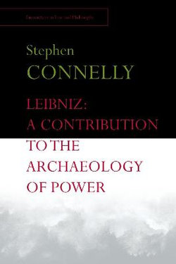 Leibniz: a Contribution to the Archaeology of Power