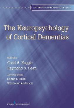 Neuropsychology of Cortical Dementias