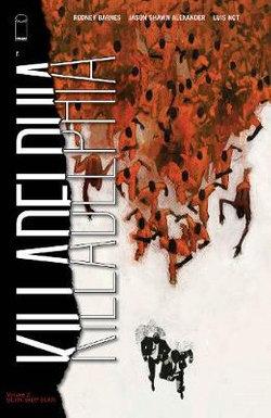 Killadelphia, Volume 2