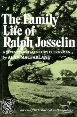 The Family Life of Ralph Josselin, a Seventeenth-Century Clergyman