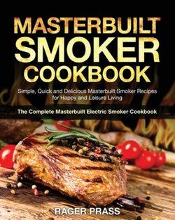 Masterbuilt Smoker Cookbook #2020
