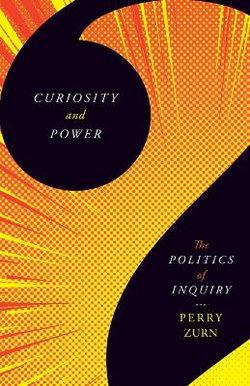 Curiosity and Power