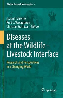 Diseases at the Wildlife - Livestock Interface