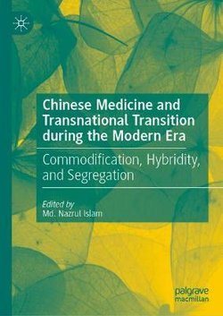 Chinese Medicine and Transnational Transition During the Modern Era