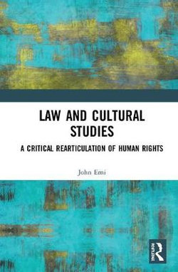 Cultural Studies, Human Rights, And The Legal Imagination