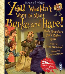 You Wouldn't Want to Meet Burke and Hare!