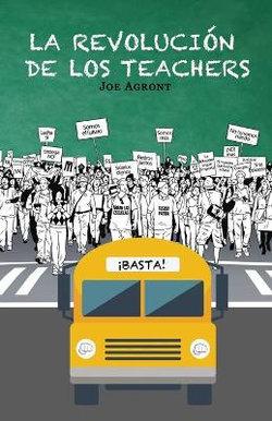 La Revolución de Los Teachers