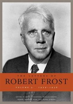 The Letters of Robert Frost, Volume 3