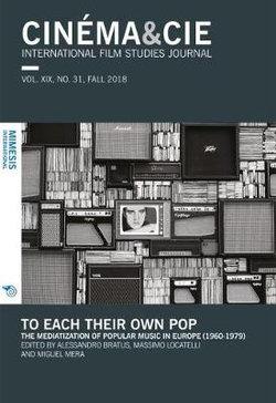 Cinema&cie, International Film Studies Journal, VOL. XIX, no. 31, FALL 2018