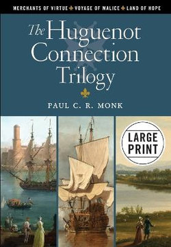The Huguenot Connection Trilogy