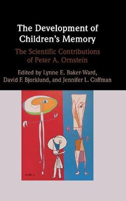 The Development of Children's Memory