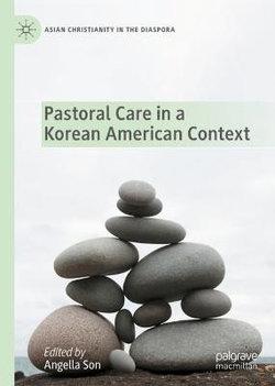 Pastoral Care in a Korean American Context