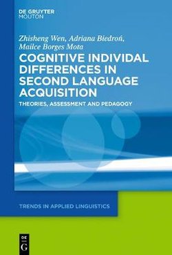 Cognitive Individual Differences in Second Language Acquisition