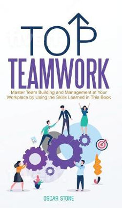 Top Teamwork
