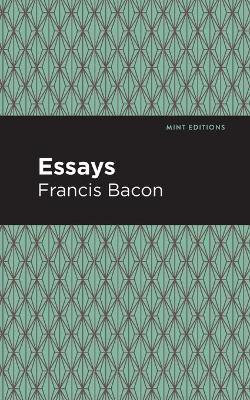 The Essays: Francis Bacon