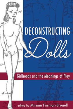 Deconstructing Dolls