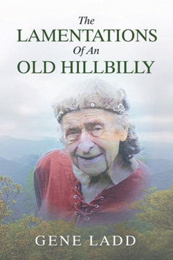 The Lamentations of an Old Hillbilly
