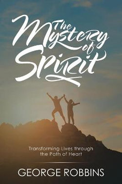 The Mystery of Spirit