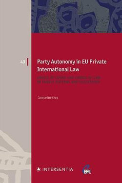 Party Autonomy in EU Private International Law