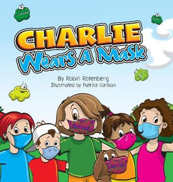 Charlie Wears a Mask