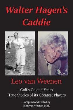 Walter Hagen's Caddie
