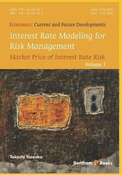 Interest Rate Modeling for Risk Management