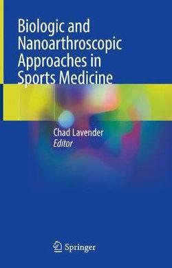 Biologic and Nanoarthroscopic Approaches in Sports Medicine