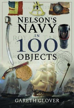 Nelson's Navy in 100 Objects