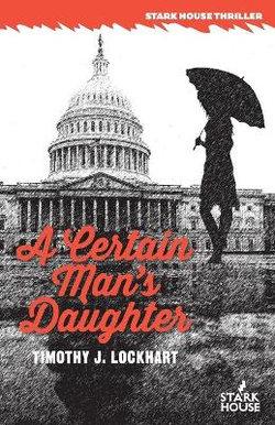 A Certain Man's Daughter
