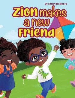 Zion Makes a New Friend