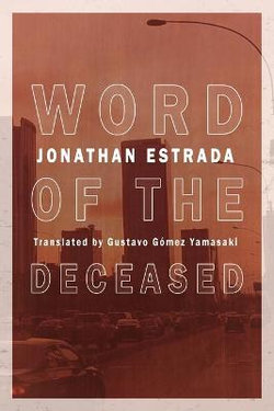 Word of the Deceased by Jonathan Estrada