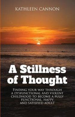 A Stillness of Thought
