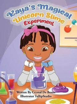 Kaya's Magical Unicorn Slime Experiment