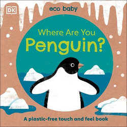 Eco Baby: Where Are You Penguin?