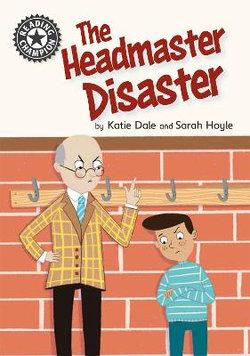 Reading Champion: The Headmaster Disaster