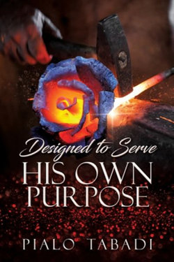 Designed to Serve His Own Purpose